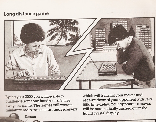 By the Year 2000 You Will Be Able to Challenge Someone Hundreds of Miles Away to a Game
