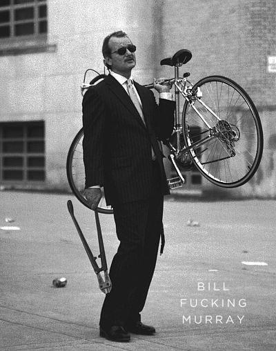 Bill Murray Stole My Bike