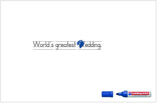 Worlds Greatest Wedding. Correction: Edding.