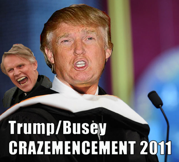 Busey and Trump for Commencement
