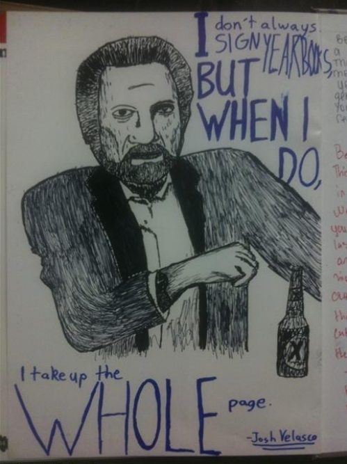 The Most Interesting Man In Your School