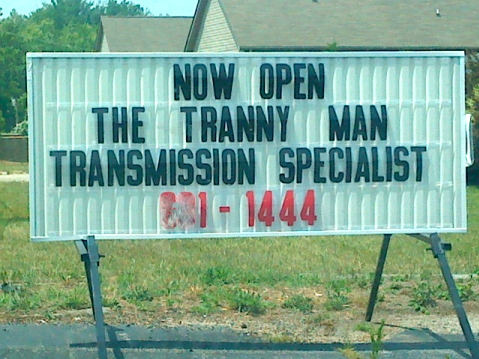 The TRANNY MAN!  -  Seriously Dude?