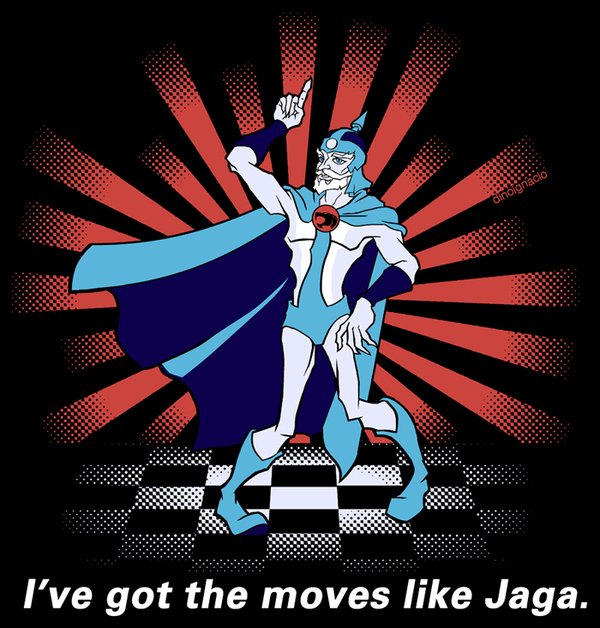 """I've Got The Moves Like Jaga"""