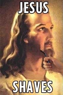 Jesus Shaves ...