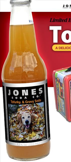 Tofurkey and Gravy Soda