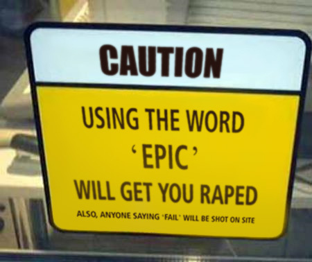 Stop Saying Epic