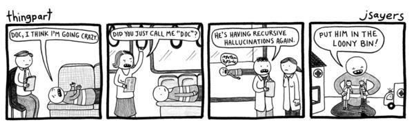 Recursive Hallucinations