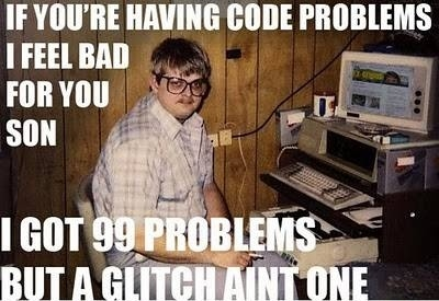 99 Problems But a Glitch Ain't One