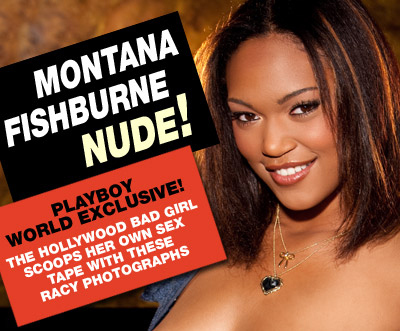 Montana Fishburne Scoops Her Own Sex Tape With Playboy Shoot