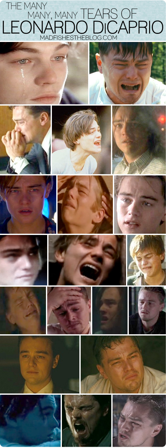 The Many Many, Many Tears of Leonardo DiCaprio