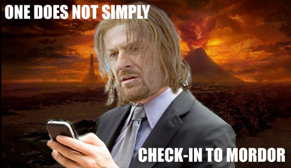 One Does Not Simply Check-In To Mordor