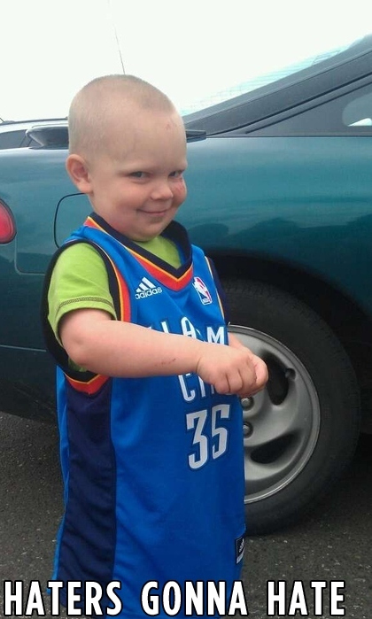 Haters Gonna Hate: OKC Thunder fan edition