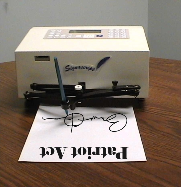 AutoPen Machine Will Sign The Patriot Act Extension!