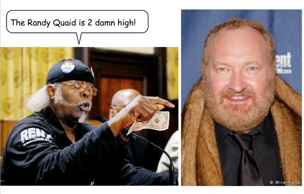 The Randy Quaid is 2 Damn High