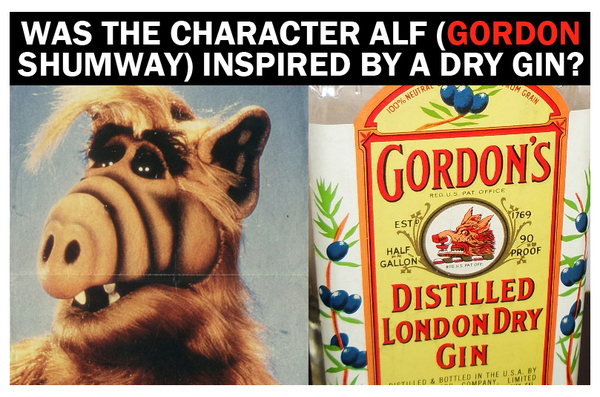 Was Alf Inspired by a Dry Gin?