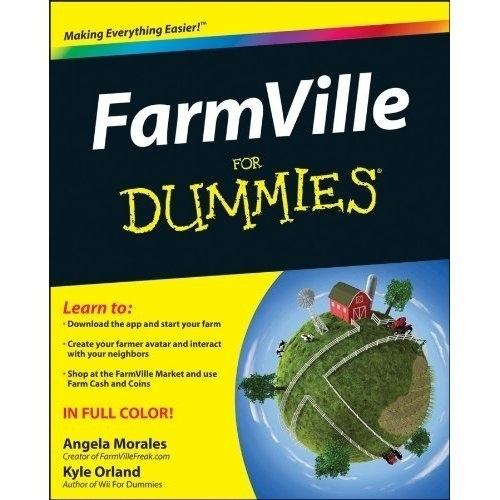 FarmVille for Dummies?