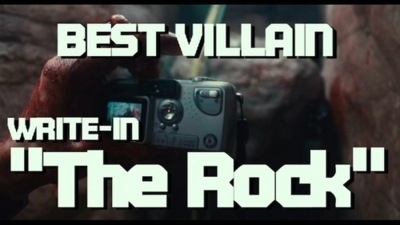 "Write-In ""The Rock"" for Best Villain MTV Movie Awards"