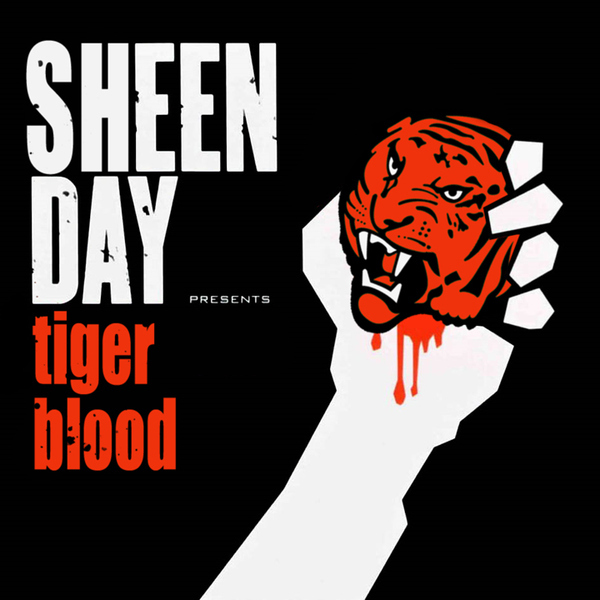 Sheen Day - Tiger Blood