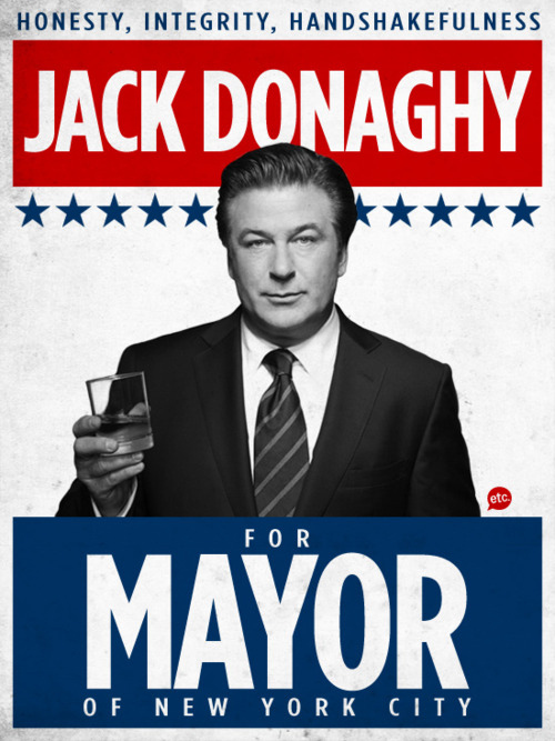Jack Donaghy For Mayor
