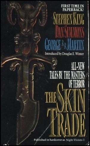 "George R.R. Martin's ""Skin Trade"" To Be Made Into A Feature Film"