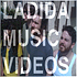 LaDiDa Music Videos