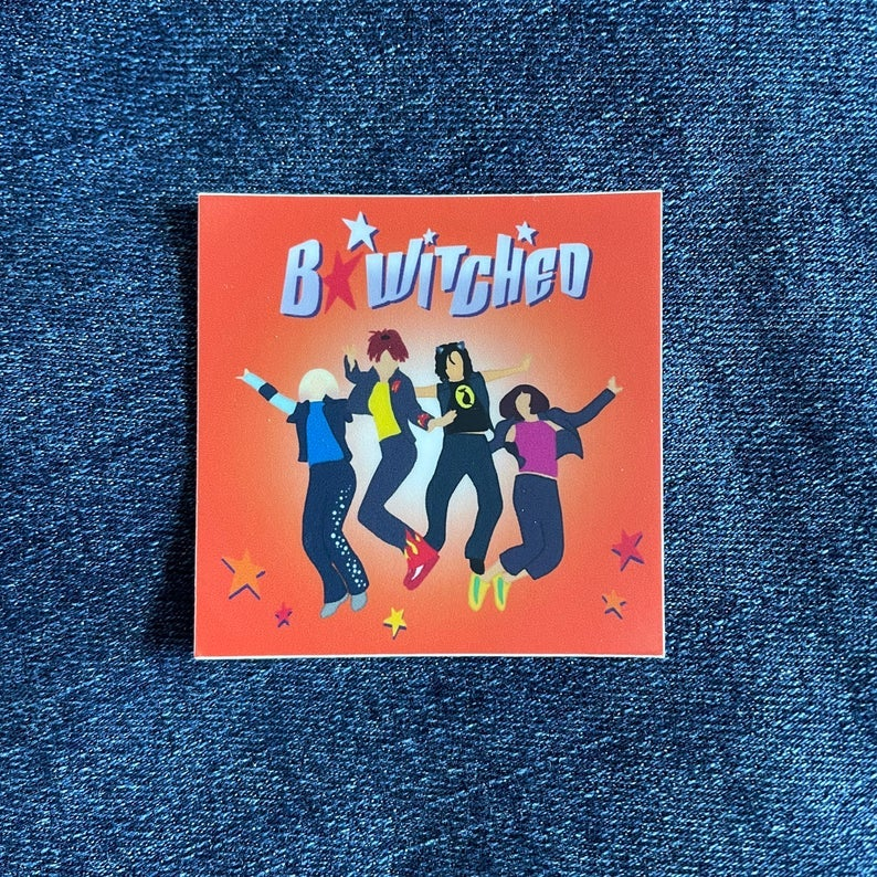 the square sticker says B*Witched and has an illustration of the four group members