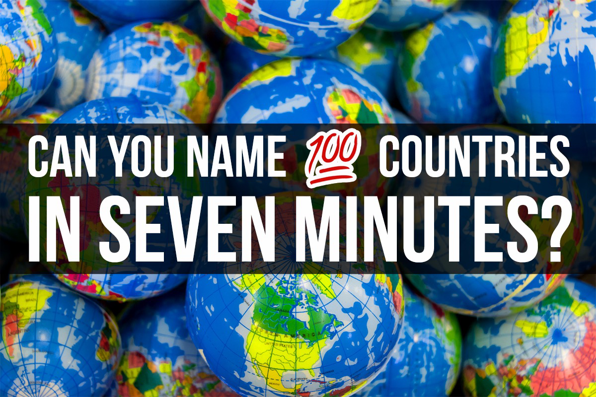 Can you name 100 countries in seven minutes gumiabroncs Image collections