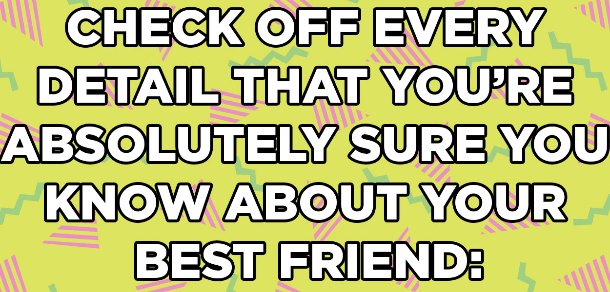 Are you really best friends quiz