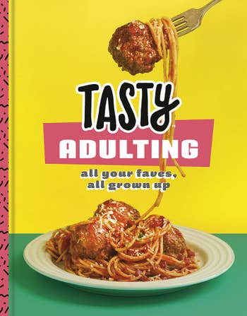 cookbook cover for Tasty Adulting with plate of spaghetti and meatballs