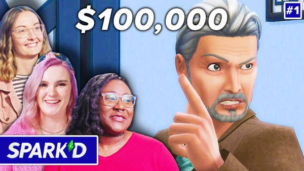 Sparked contestants have the chance to win $100,00 by playing sims.