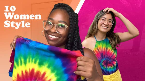 10 Women style title with one woman holding a tie dye shirt and the other wearing a tie dye shirt.