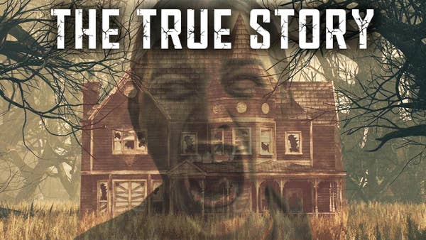 """Image of spooky house with overlay of ghostly woman with text """"The True Story"""""""