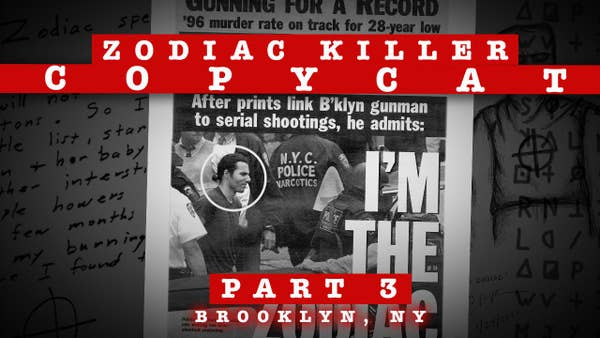 """Red banner with the words """"Zodiac Killer Copycat Part 3, Brooklyn, NY"""" with image of a male suspect being apprehended"""
