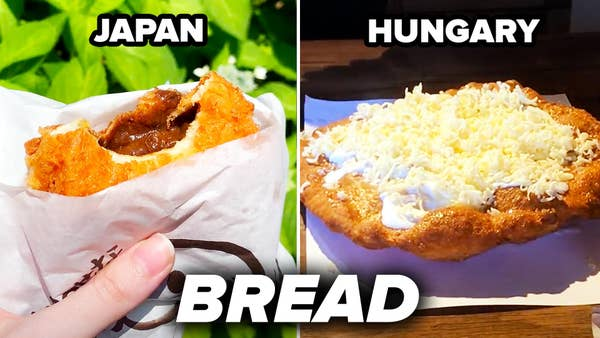 Bread in Japan and Hungary.