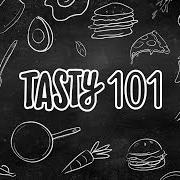 Tasty 101